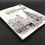 Urban Sketching : Thai Edition กำเนิดคัมภีร์สเก็ตช์ภาพฉบับแปลไทย!