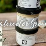 How to Draw #7 : ลองลงสีน้ำบนพื้นผิวอื่นๆ ดูไหม? ด้วย Watercolor Ground